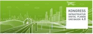 Kongress Infrastruktur Digital Planen und Bauen