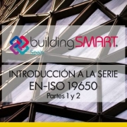 Da buildingSMART Spagna l'introduzione alle EN-ISO 19650