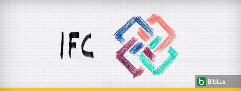 IFC worum es sich handelt