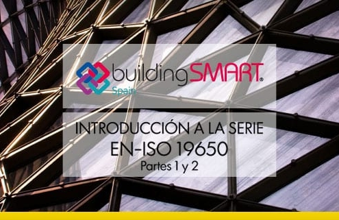 buildingSMART Spain introduces EN-ISO 19650