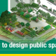 Designing public spaces