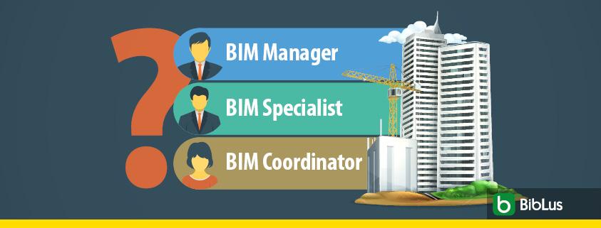 BIM manager, BIM specialist, BIM coordinator