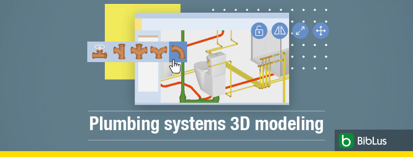 Plumbing systems 3D modeling