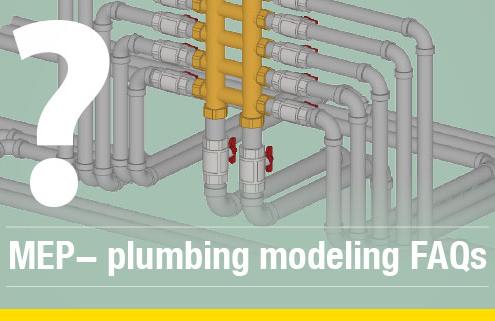 Plumbing and mechanical modeling FAQs