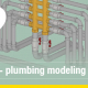 Plumbing and mechanical modeling FAQs