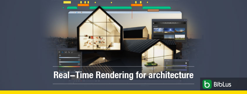 How to improve your architectural project with Real-Time Rendering