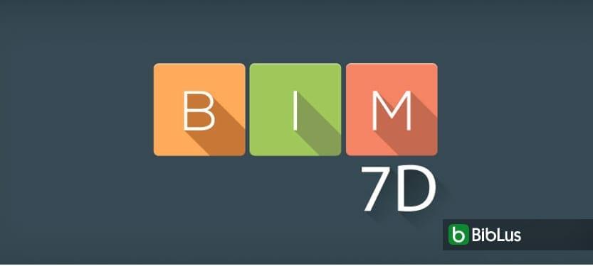 Las dimensiones del BIM: 3D, 4D, 5D, 6D, 7D