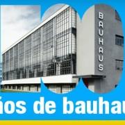 100 anos de la Bauhaus historia eventos e iconos