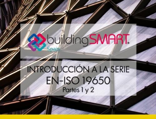 Ya se puede descargar la guía práctica sobre la nueva EN-ISO 19650 de buildingSMART Spain