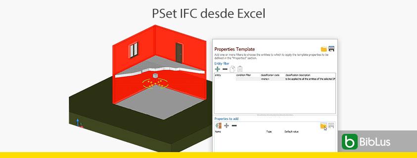 Importacion Property Set IFC desde Excel
