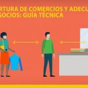 Reapertura de comercios y adaptación de negocios: guía técnica