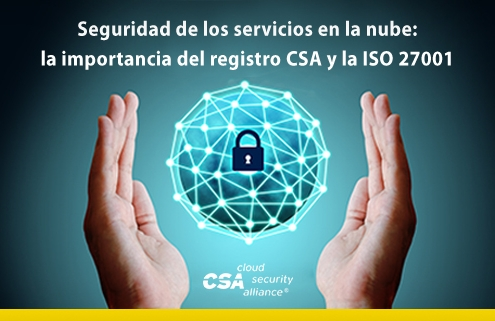 Seguridad-de-los-servicios-en-la-nube-la-importancia-del-registro-CSA-y-la-ISO-27001