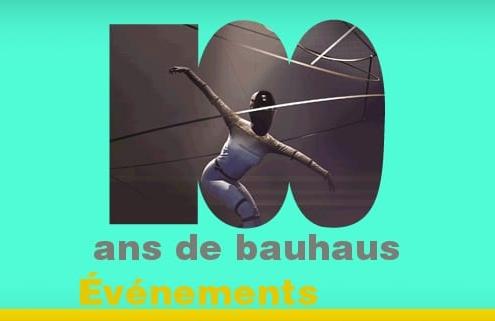 100 ans du Bauhaus : les événements à ne pas manquer
