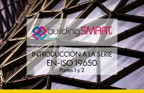 BuildingSmart-Spagna_Introduccion-Normas-EN-ISO-19650