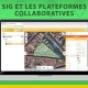 SIG et les plateformes collaboratives