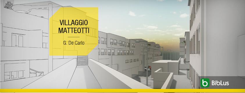 Casas em fita famosas arquitetura e projetos para baixar_Villaggio Matteotti-De Carlo_BIM software Edificius