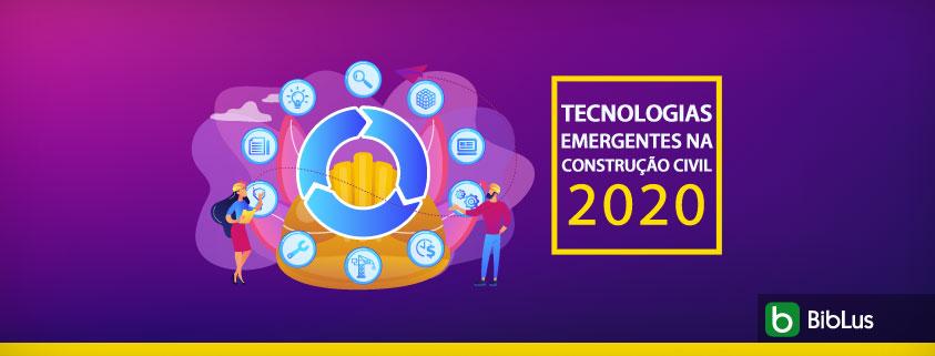 O grafico mostra o processo das tecnologias emergentes na construcao civil