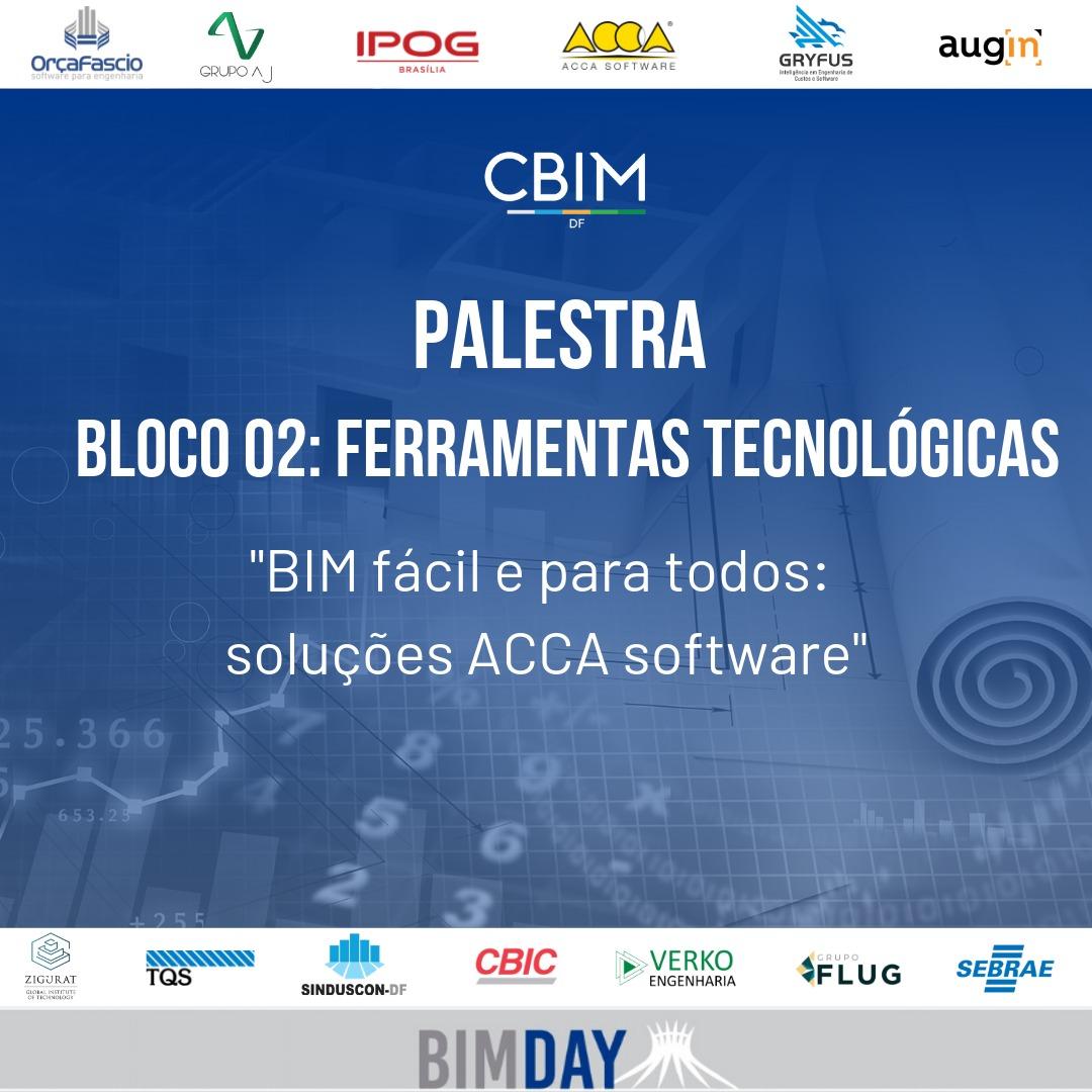 A imagem mostra o folhete da paletra que ACCA ministrou durante o BIM DAY Brasilia
