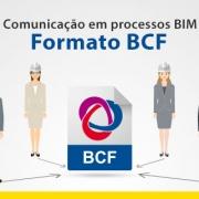 A imagem se refere a comunicacao em processos BIM gracas ao Formato BCF