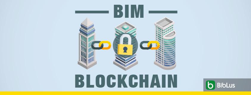 A imagem ilustra o conceito de Blockchain e BIM